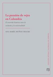 La pensión de vejez en Colombia