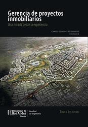 Gerencia de proyectos inmobiliarios: una mirada desde la experiencia. Los actores tomo II