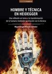 Hombre y técnica en Heidegger.
