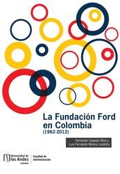 La Fundación Ford en Colombia (1962-2012)