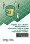 Impacto de las Normas Internacionales de Información Financiera (NIIF) en la valoración de empresas en Colombia