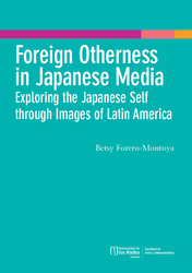Foreign Otherness in Japanese Media