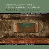 Narrativas artísticas del conflicto armado colombiano