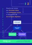 Diseño de cursos por grandes ideas, con pedagogía activa e integración de tecnologías digitales