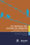En defensa del Estado de Derecho.  Estudios sobre las tensiones entre la seguridad y la libertad en el mundo de hoy.