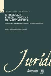 Jurisdicción especial indígena en Latinoamérica