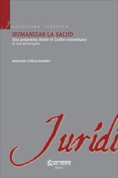 Humanizar la salud.  Una propuesta desde el Caribe colombiano. El caso Barranquilla