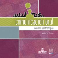 Comunicación Oral. Técnicas y Estrategias
