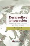 Desarrollo e integración Reflexiones sobre Colombia y la Unión Europea