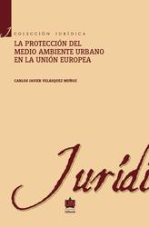 La protección del medio ambiente urbano en la Unión Europea