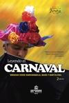 Leyendo el carnaval. Miradas desde Barranquilla, Bahía y Barcelona. 2da edición