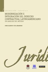 Modernización e integración del Derecho Contractual Latinoamericano. Un análisis del método