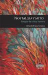 Nostalgia y mito. Ensayos de crítica literaria