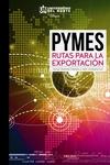 PYMES. Rutas para la exportación