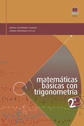 Matemáticas básicas con trigonometría - 2da.  Edición