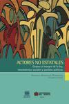 Actores no estatales. Grupos al márgen de la ley, movimientos sociales y partidos políticos.