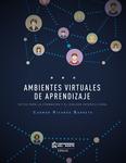 Ambientes virtuales de aprendizaje. Retos para la formación y el diálogo intercultural.