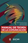 Manual de teoría de la comunicación II. Pensamientos latinoamericanos.