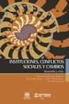 Instituciones sociales, conflictos políticos y cambios - Desarrollo y crísis.