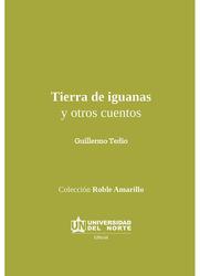 Tierra de iguanas y otros cuentos