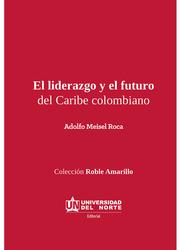 Liderazgo y el futuro del Caribe Colombiano