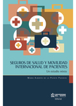 Seguros de salud y movilidad internacional de pacientes