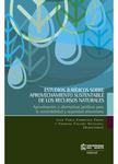 Estudios jurídicos sobre aprovechamiento sustentable de los recursos naturales. Aproximación a alternativas jurpidicas para la sostenibilidad y seguridad alimentaria