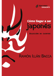Cómo llegar a ser japonés