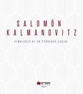 Salomón Kalmanovitz. Semblanza de un pensador Caribe