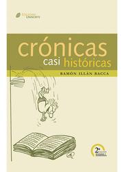 Crónicas casi históricas 2a. Ed revisada y aumentada