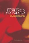 El silencio y la palabra. Dos interlocutores para un diálogo sobre lo real