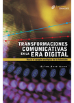 Transformaciones comunicativas en la era digital
