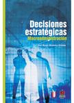 Decisiones estratégicas – Macroadministración