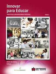 Innovar para educar: Prácticas universitarias exitosas