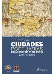 Ciudades portuarias en la gran cuenca del Caribe