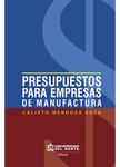 Presupuestos para empresas de manufactura