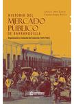 Historia del mercado público de Barranquilla