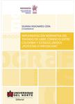 Implementación normativa del tratado de libre comercio entre Colombia y Estados Unidos