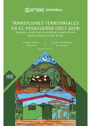 Transiciones territoriales en el posacuerdo (2017-2019)