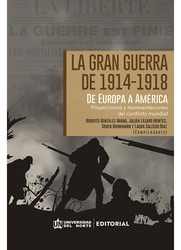 La Gran Guerra de 1914-1948 de Europa a América