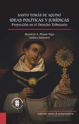 Santo Tomás de Aquino: ideas políticas y jurídicas