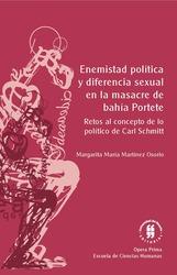 Enemistad política y diferencia sexual en la masacre de Bahía Portete