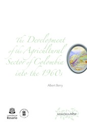The Development of the Agricultural Sector of Colombia into the 1960s