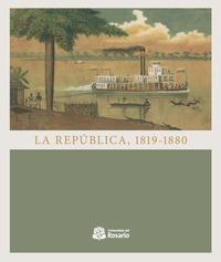 La República,1819 - 1880