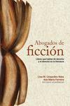 Abogados de ficción. Libros que hablan de derecho y el derecho en la literatura