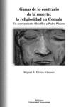 Ganas de lo contrario de la muerte: la religiosidad en Comala. Un acercamiento filosófico a Pedro Páramo