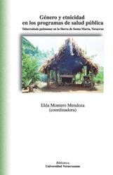 Género y etnicidad en los programas de salud pública. Tuberculosis pulmonar en la Sierra de Santa Marta, Veracruz