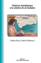 Mujeres musulmanas a la sombra de al-ándalus. Intersecciones contemporáneas de religión, género y etnicidad en el sur de España