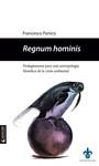 Regnum hominis. Prolegómenos para una antropología filosófica de la crisis ambiental