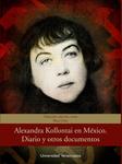 Alexandra Kollontai en México : diario y otros documentos